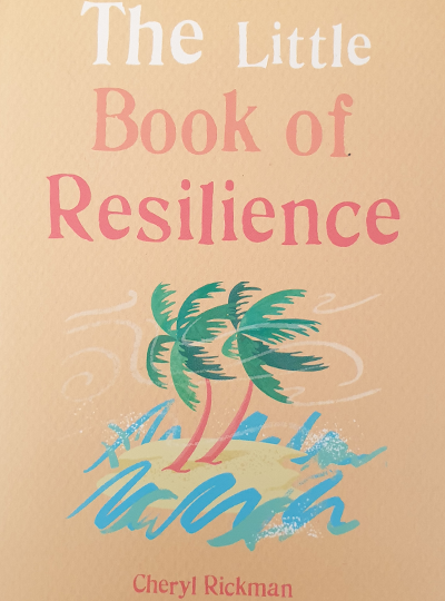 The Little Book of Resilience - Cheryl Rickman